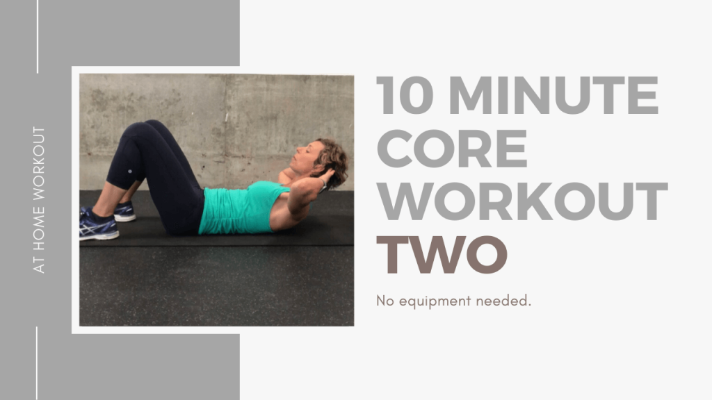 10 minute core workout - Core workout, 10 minute workout, ab workout, core, No equipment