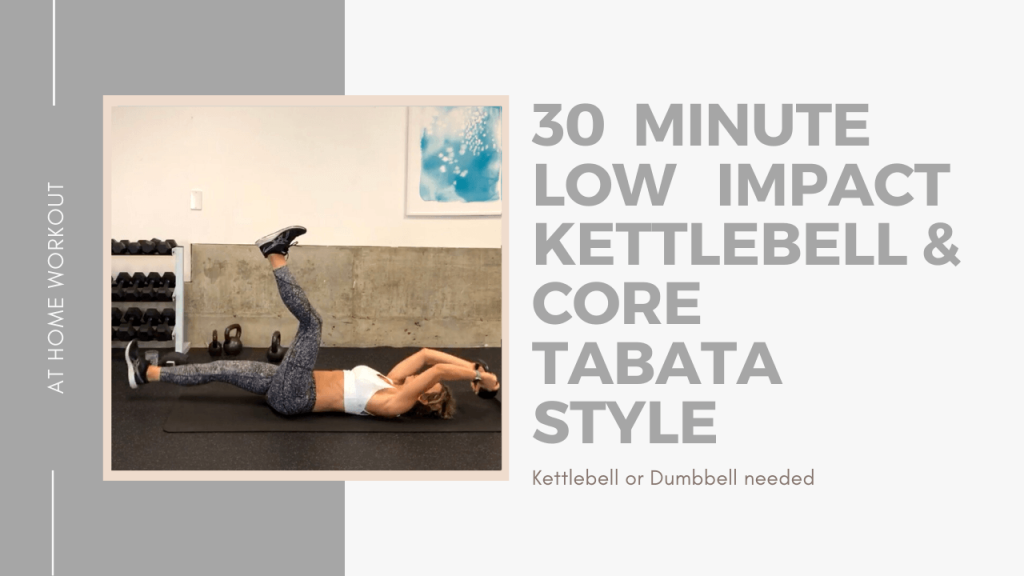 30 Minute Low Impact Kettlebell and Core Workout - Kettlebell workout, 30 minute workout, Core