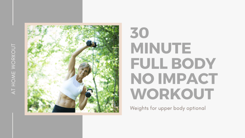 30 Minute Full  Body No Impact Workout - 30 minute workout, Dumbbells, No Impact workout