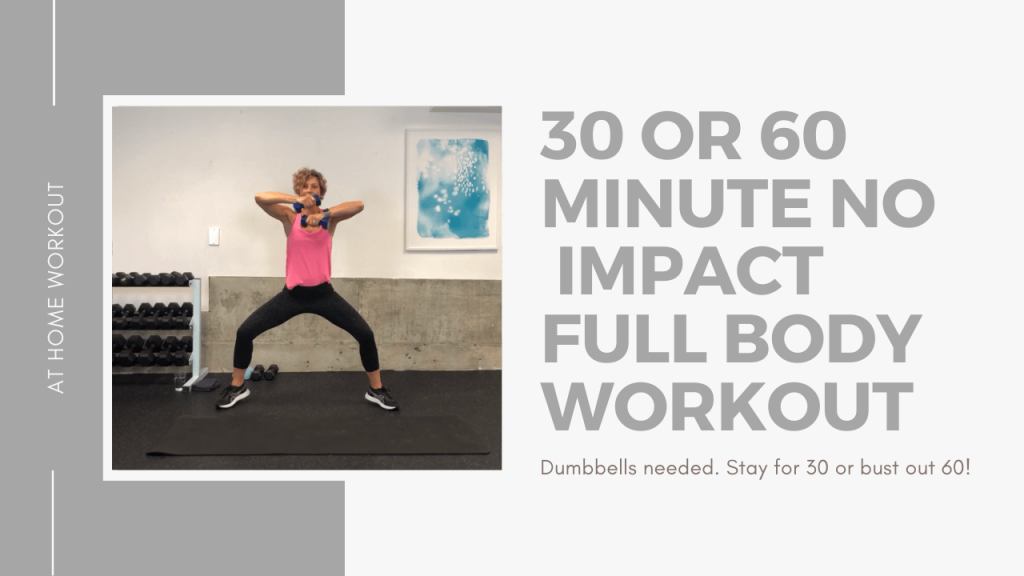 Total Body No Impact Full Body Workout - 30 minute workout, 60 minute workout, Total body workout, Dumbbell Workout