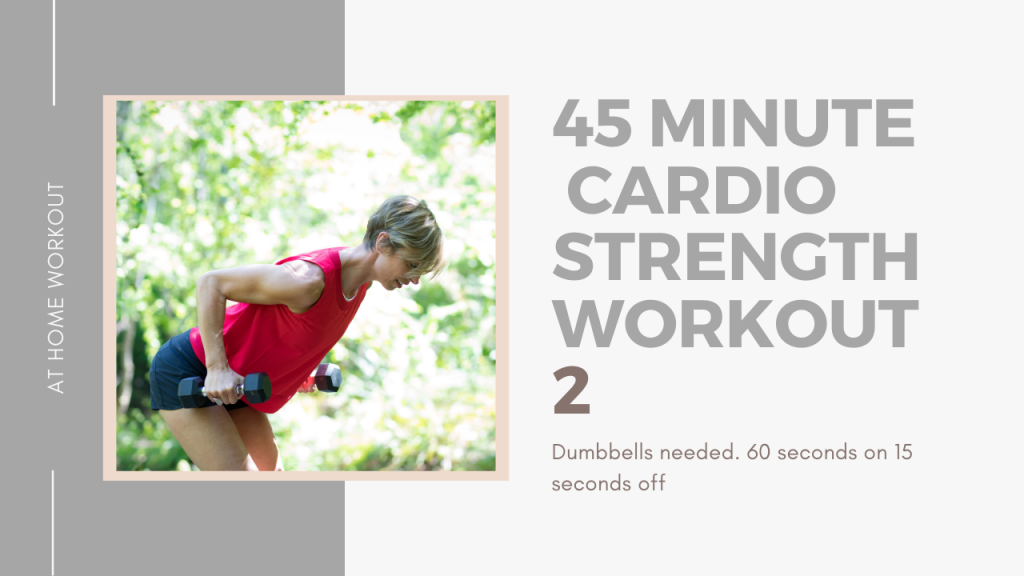 45 minute cardio strength workout 2 - INTERVAL WORKOUT, STRENGTH WORKOUT, ADVANCED WORKOUT, HIIT WORKOUT, AT HOME WORKOUT, 45 MINUTE WORKOUT