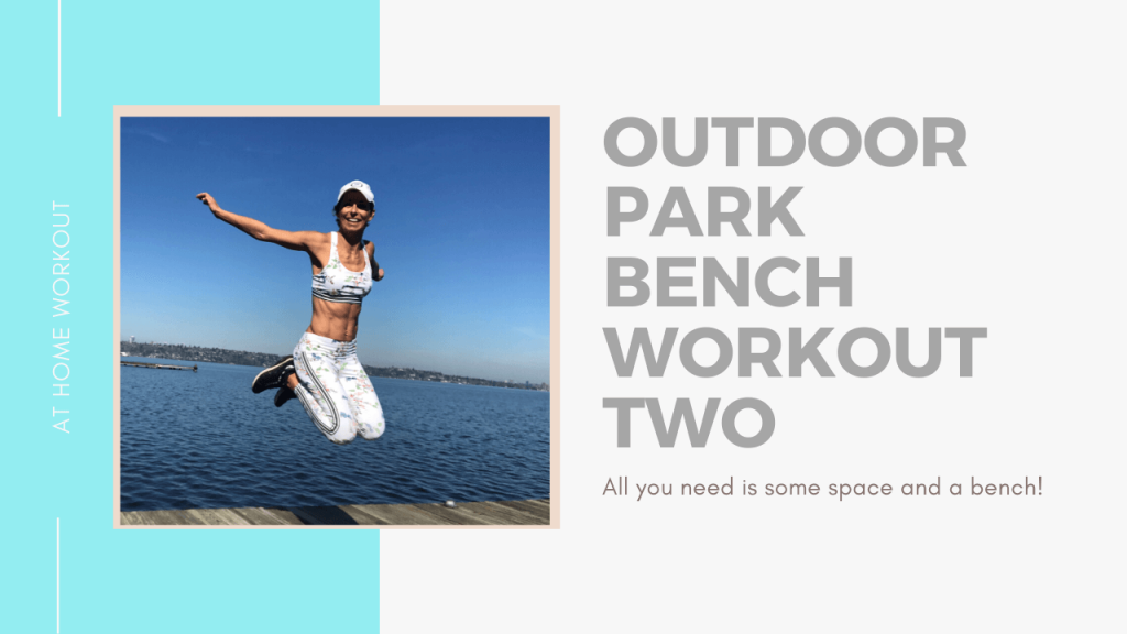 Perfect outdoor workout (no equipment needed) - Outdoor workout, park bench workout, no equipment workout