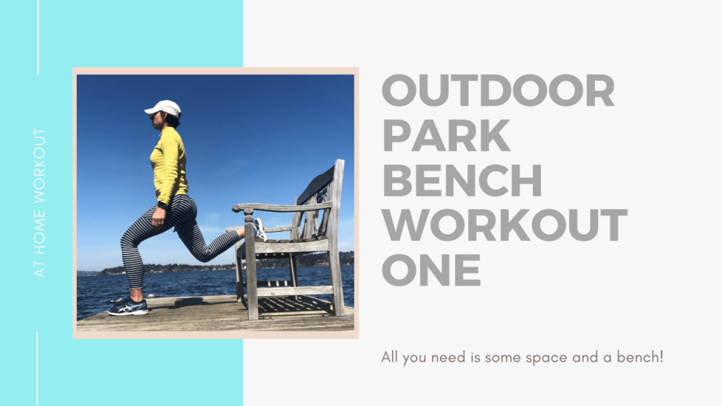 Outdoor Park Bench Workout: One - outdoor workout, park bench workout, 20 minute workout