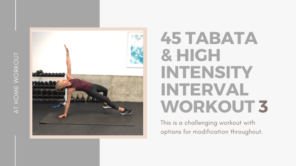 45 Tabata & High Intensity Interval Workout: 3 - Tabata, HIIT, Interval Training, 45 Minute workout