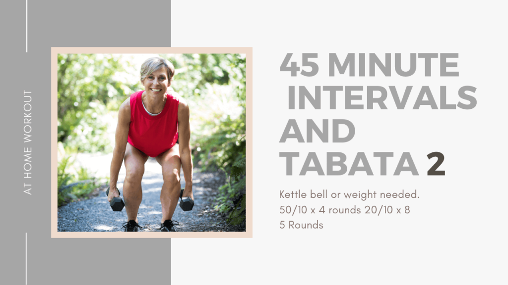 45 minute Intervals and Tabata - TABATA WORKOUT, INTERVAL WORKOUT, STRENGTH WORKOUT, ADVANCED WORKOUT, HIIT WORKOUT, AT HOME WORKOUT, 45 MINUTE WORKOUT