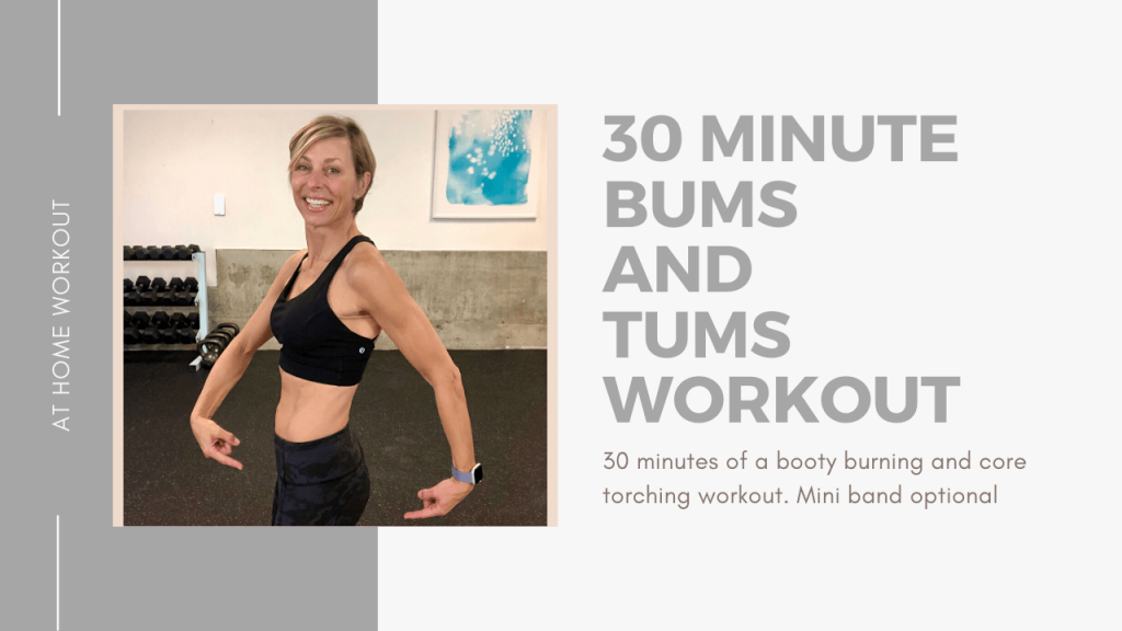 Booty burner and abs! - tums and bums, workout miniband, core workout, 30 minute workout, booty workout, booty